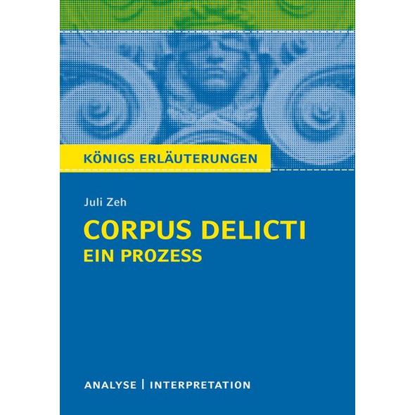 Corpus Delicti: Ein Prozess von Juli Zeh.
