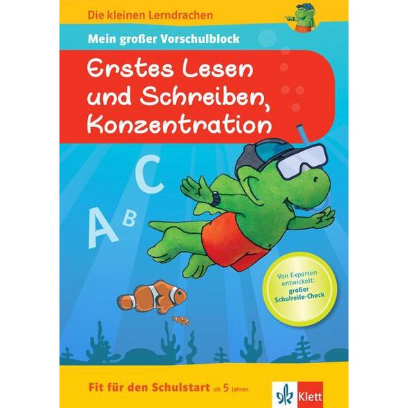 Klett Die kleinen Lerndrachen: Fit für den Schulstart: Mein großer Vorschulblock Erstes Lesen und Schreiben, Konzentration