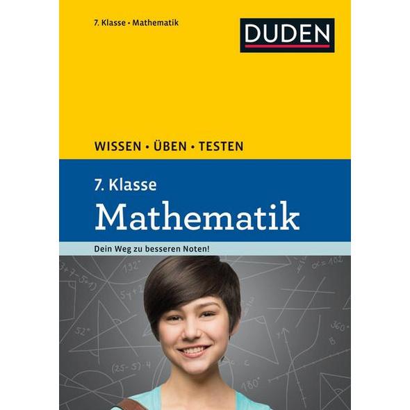 Wissen – Üben – Testen: Mathematik 7. Klasse
